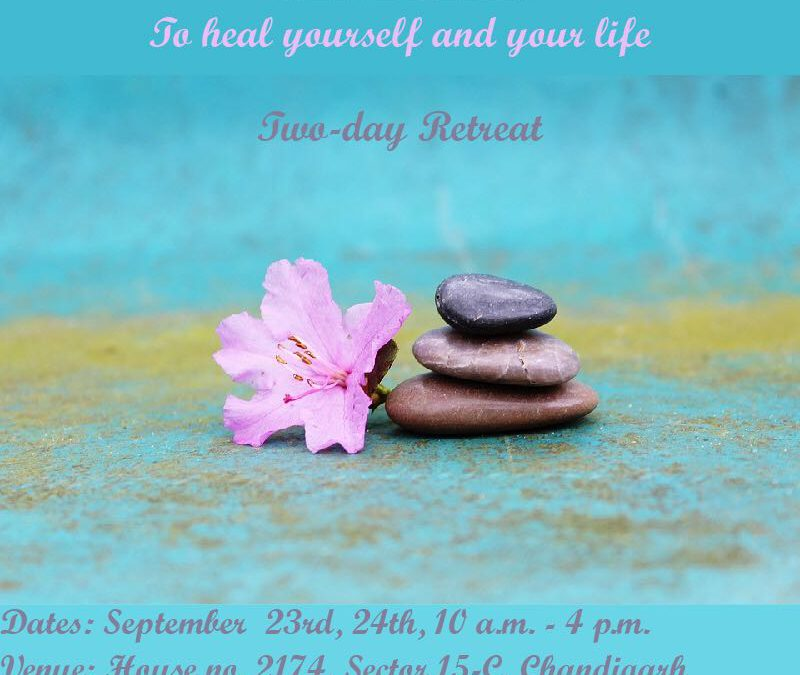 Heal Fear – 2 day retreat in Chandigarh